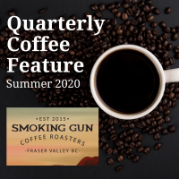 Quarterly Coffee Feature (Summer 2020)- Smoking Gun Coffee