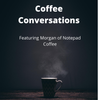 Conversation with Morgan from Notepad Coffee